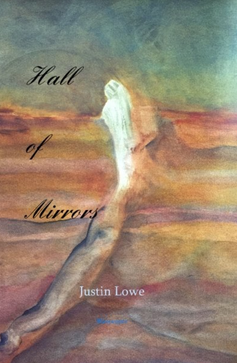 Hall of Mirrors - Justin Lowe