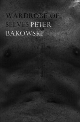 Wardrobe of Selves -Peter Bakowski