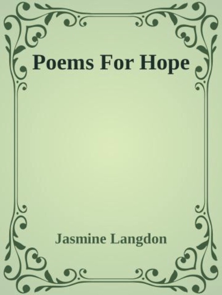 Poems for Hope by Jasmine Langdon