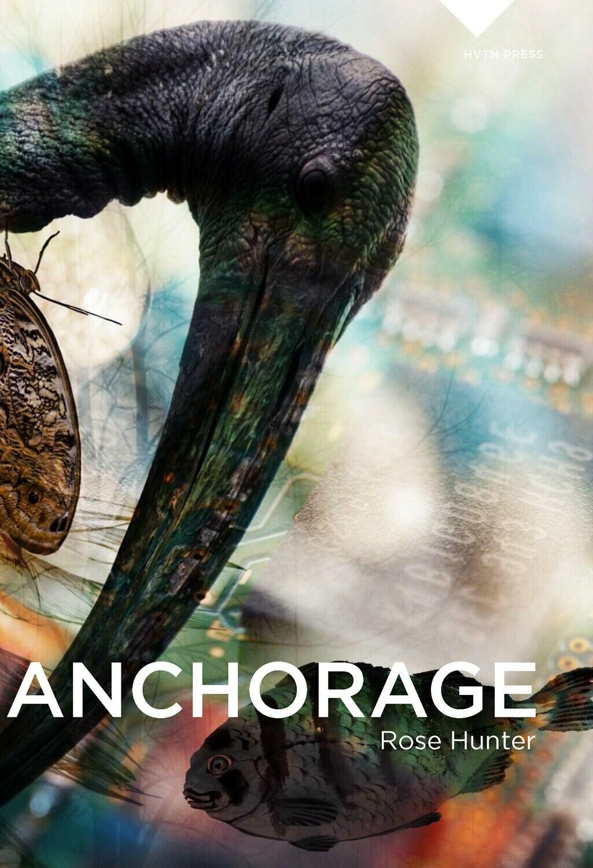 Anchorage - Rose Hunter