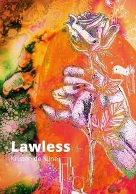 Lawless - Kristen de Kline