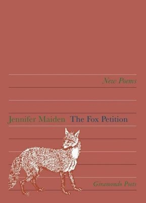 Poetry Book: The Fox Petition - Jennifer Maiden