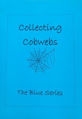 Poetry Zine, The Blue Series - Collecting Cobwebs Zine