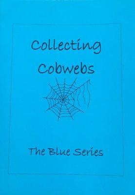 Poetry Zine, The Blue Series - Collecting Cobwebs Zine