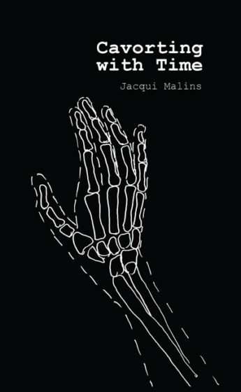 Cavorting with Time - Jacqui Malins