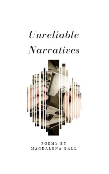 Unreliable Narratives - Magdalena Ball
