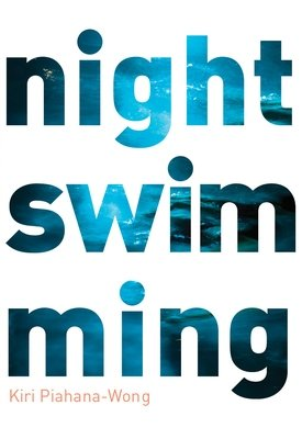 Night Swimming - Kiri Piahana Wong