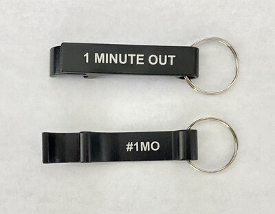 1 Minute Out Bottle Opener