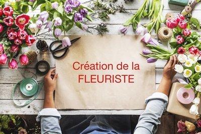 CRÉATION DE LA FLEURISTE