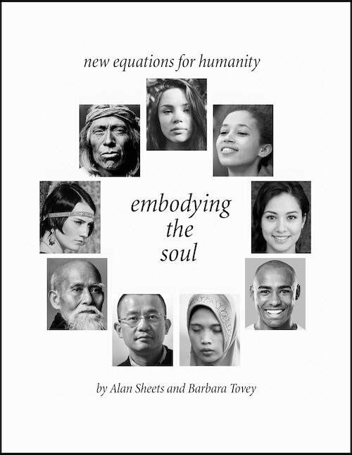 Embodying the Soul - New Equations for Humanity