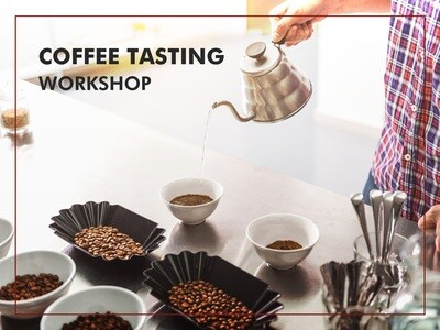Coffee Tasting Workshop $380/person (Suspended Until further notice - due to coronavirus outbreak)