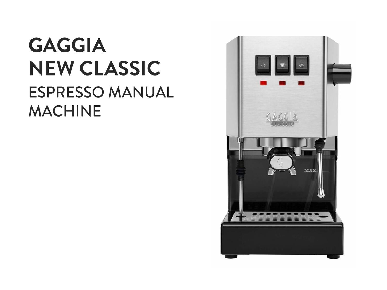 Gaggia - New Classic Espresso Manual Machine