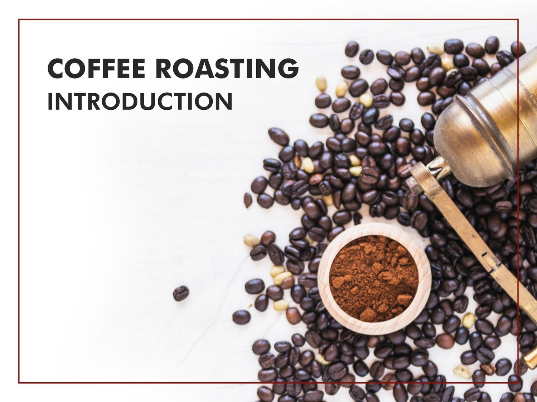 Coffee Roasting Fundamentals (booking here)
