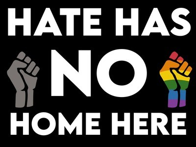 """""""Hate Has No Home"""" Sign"""