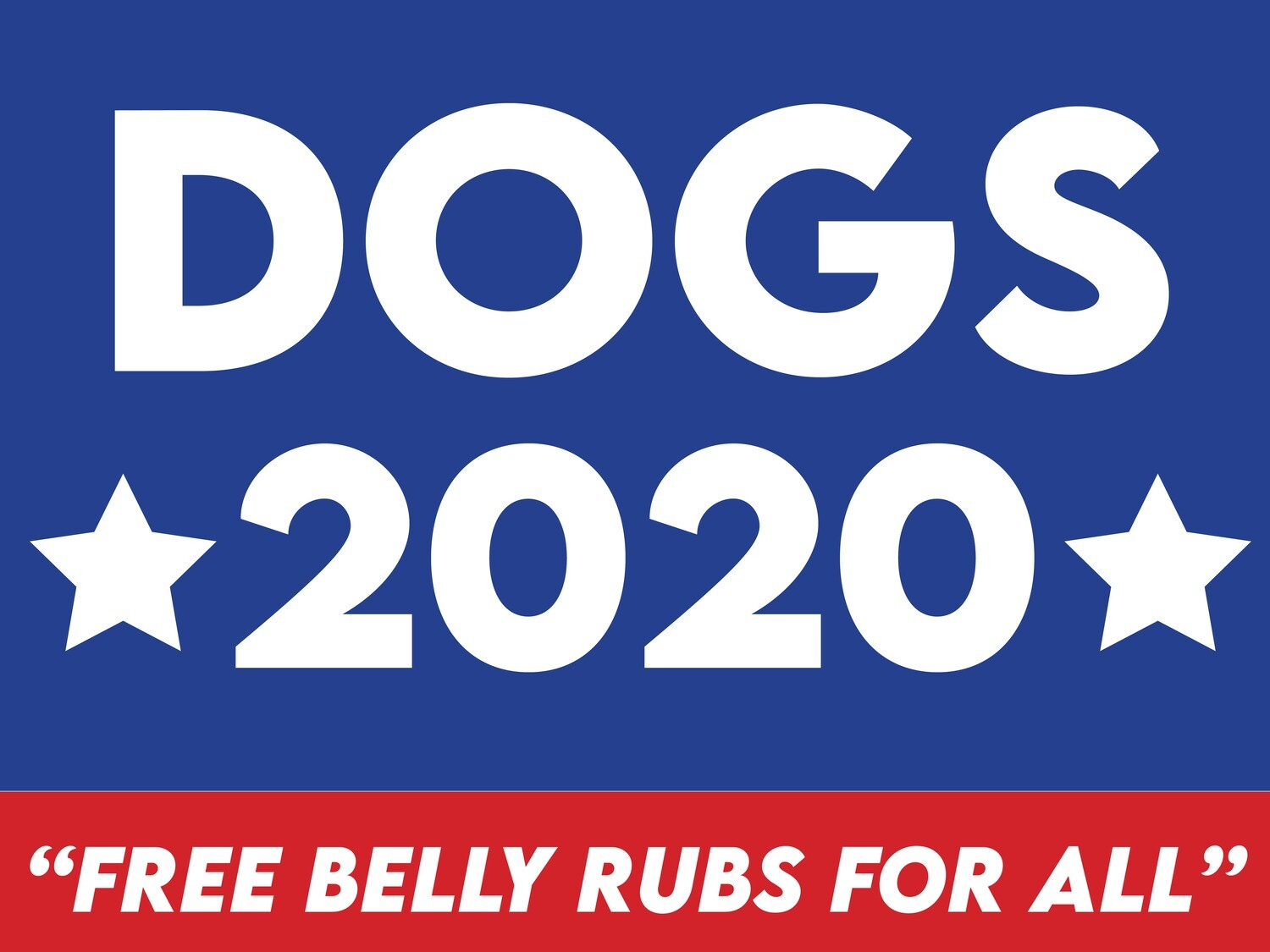 """DOGS 2020"" Sign"