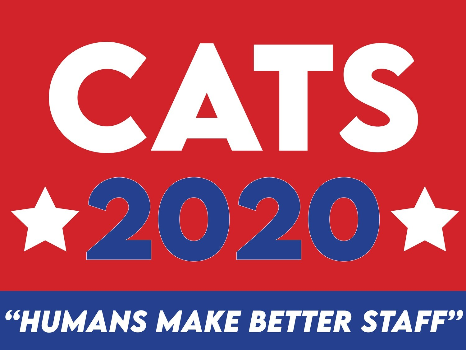 """""""CATS 2020"""" Sign"""