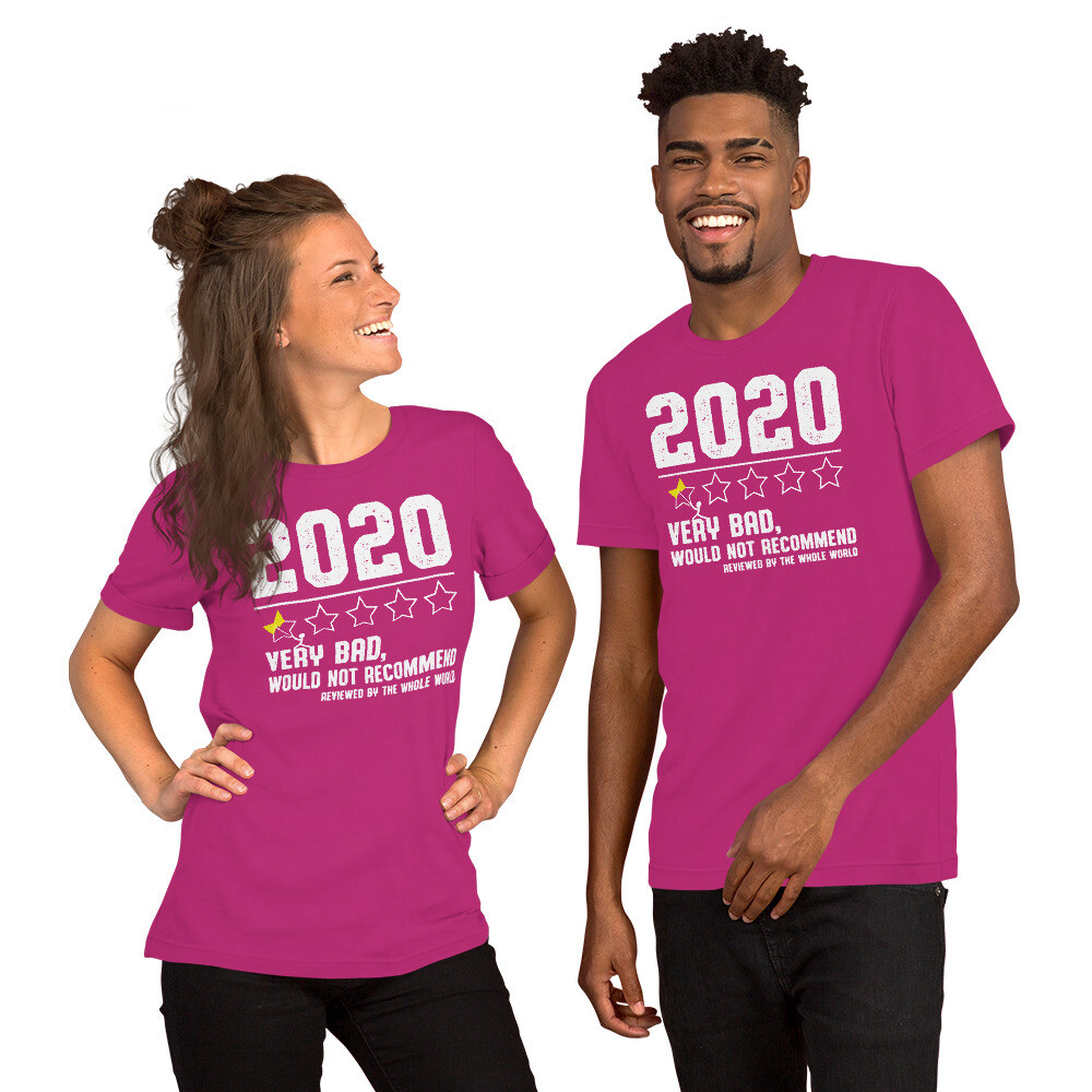 2020 very bad would  not recommend Short-Sleeve Unisex T-Shirt