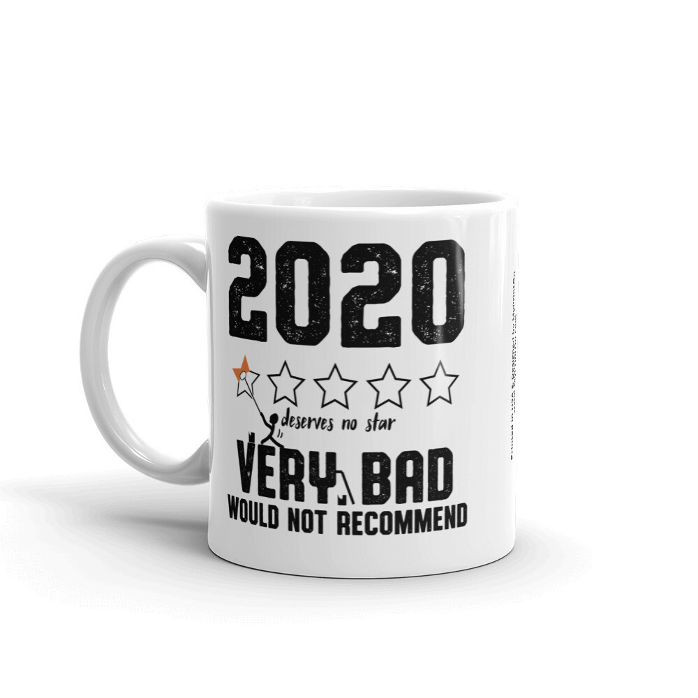 MyPrintOn 2020 Very Bad Deserve no Star Mug