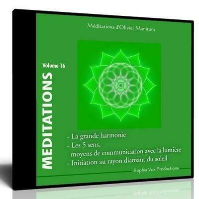 Méditation : Ia grande Harmonie