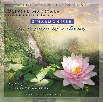 S'harmoniser par les 4 éléments (méditation essénienne)