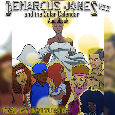 Demarcus Jones and the Solar Calendar VII Audio Book