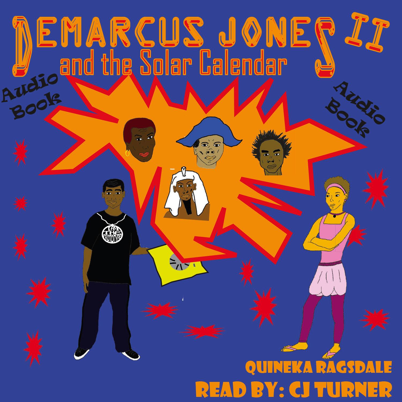 Demarcus Jones and the Solar Calendar II Audio Book