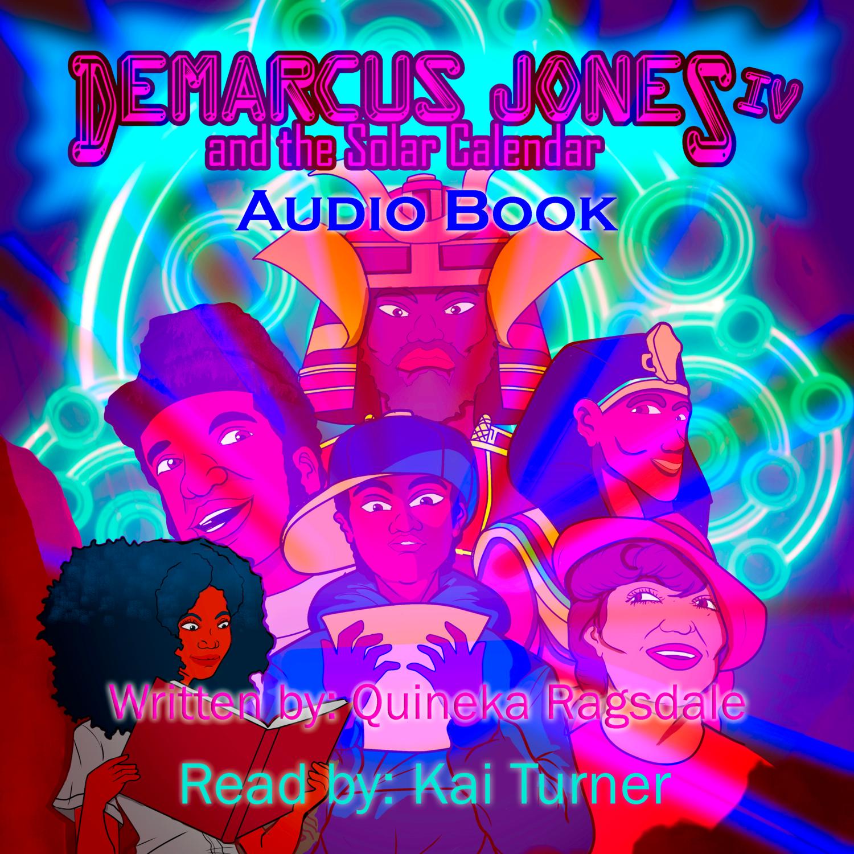 Demarcus Jones and the Solar Calendar IV Audio Book