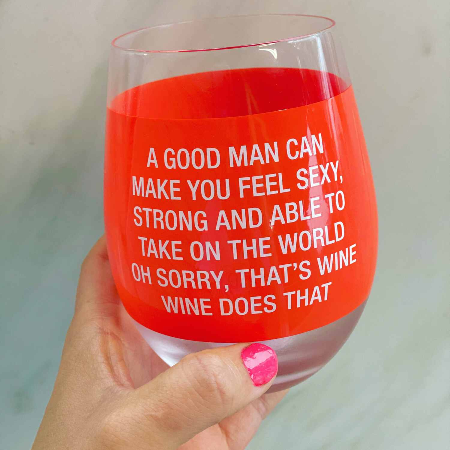 """A Good Man"" Wine Glass"