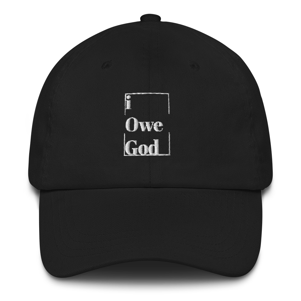 I Owe God Hats-black