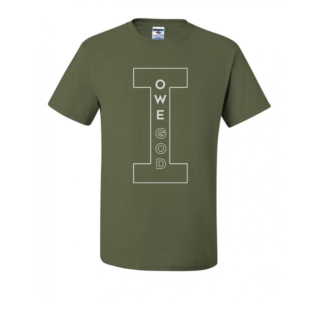 I OWE GOD Short-Sleeve Unisex T-Shirt - Military Green