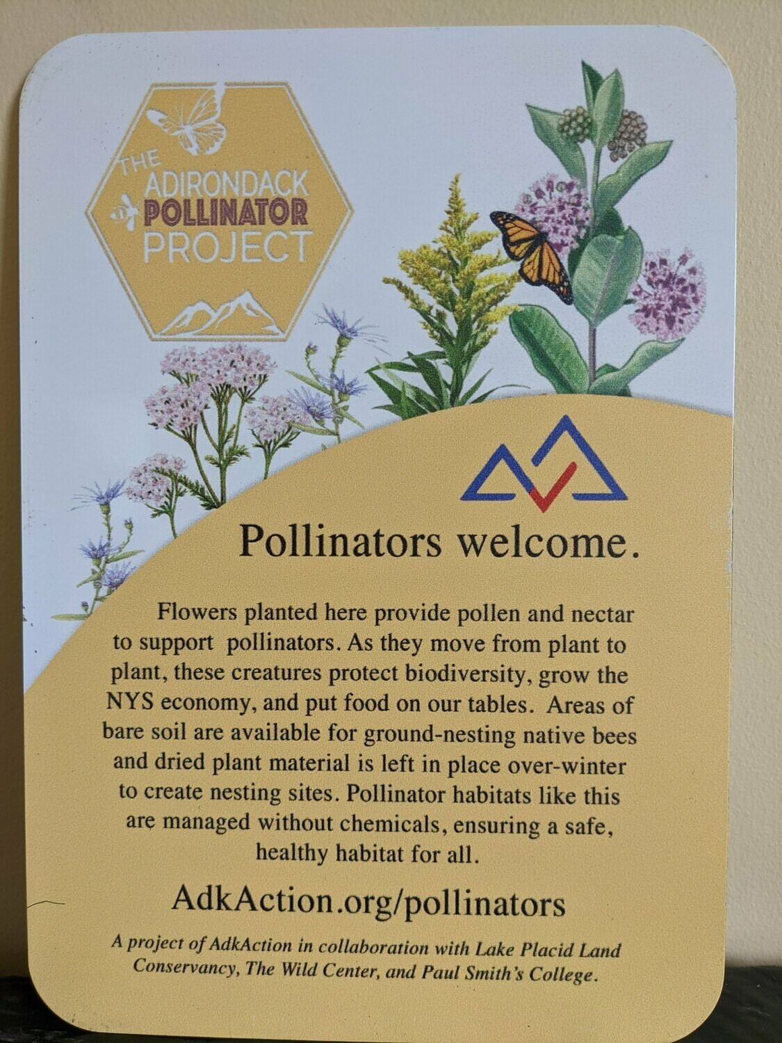 """Pollinators Welcome"" Sign"
