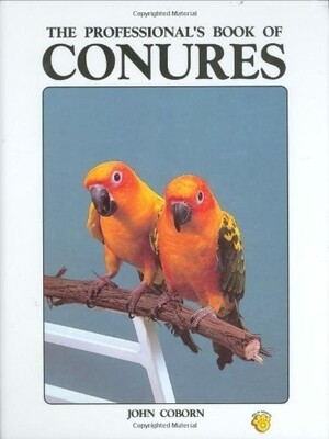 The Professionals Book of CONURES