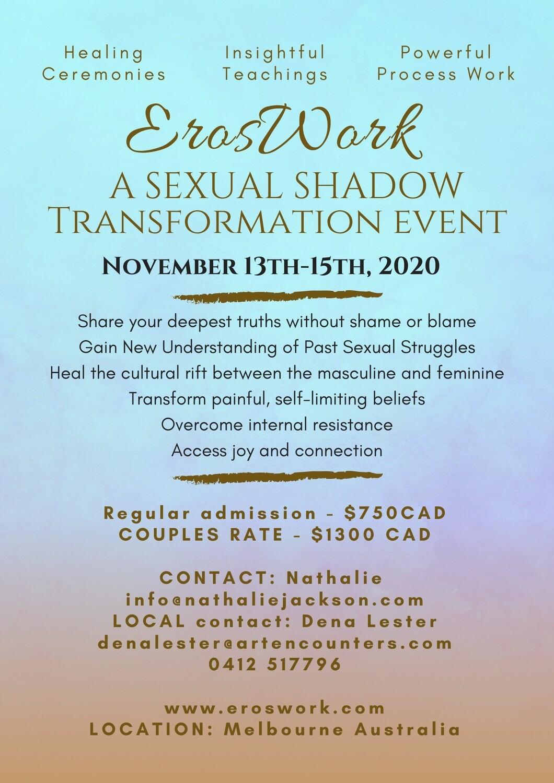 Eros Work Weekend - Nov 13-15- Melbourne Australia