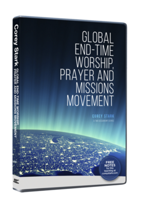 Global End-Time Worship, Prayer & Missions Movement (2-Part MP3-CD Series)