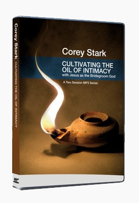 Cultivating the Oil of Intimacy with Jesus as the Bridegroom God (A Two-Session MP3-CD Series)