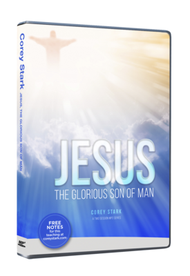Jesus The Glorious Son of Man (2-Part MP3 CD Series)