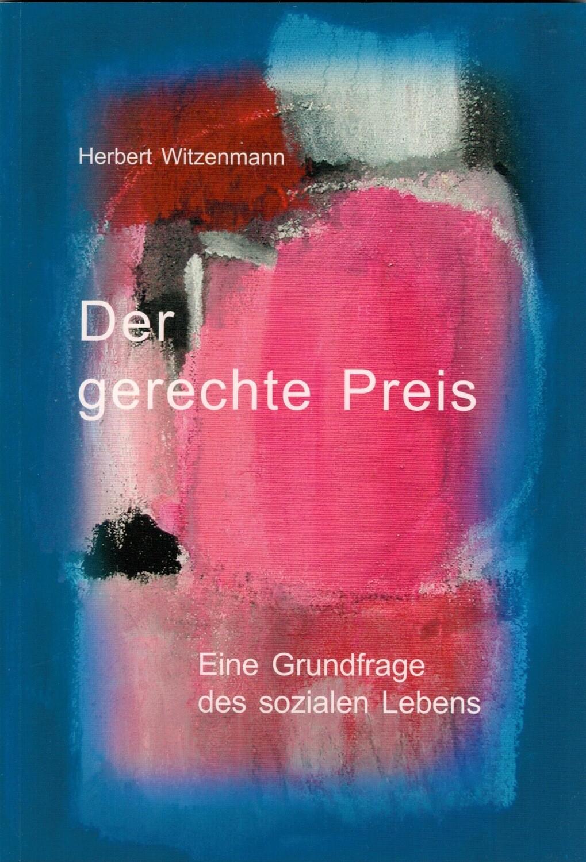 H.Witzenmann: Der gerechte Preis