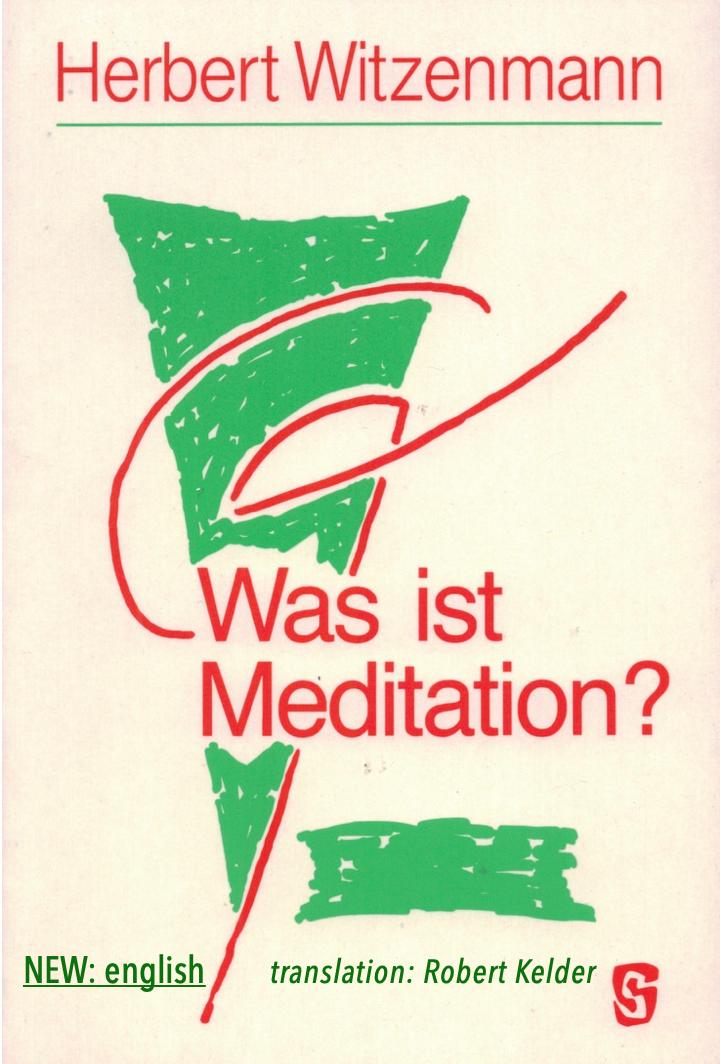 H.Witzenmann: What is meditation? (english), 1986