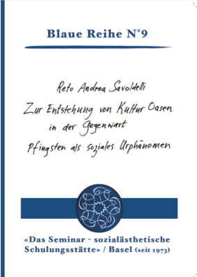 Reto Andrea Savoldelli: Zur Entstehung von KulturOasen in der Gegenwart