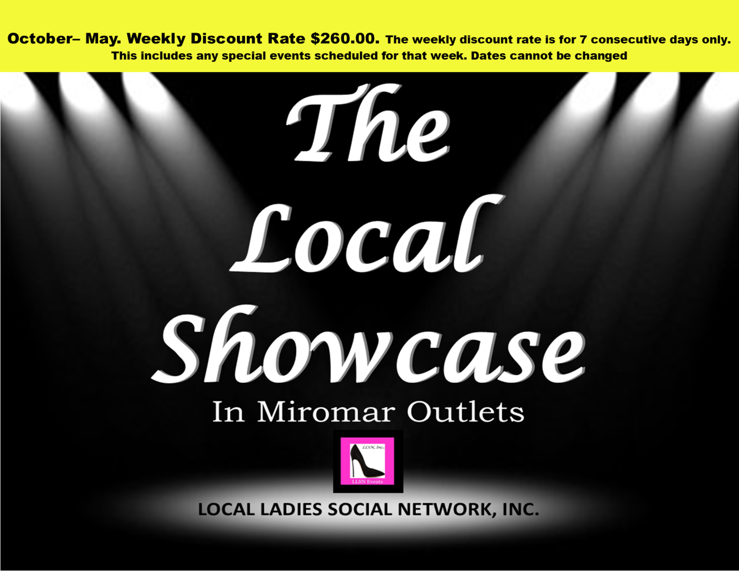 Weekly Discount-Oct-May. Only Approved Vendors may use this payment method for The Local Showcase in Miromar Outlets. Interested vendors please email: LLSN@comcast.net for approval.