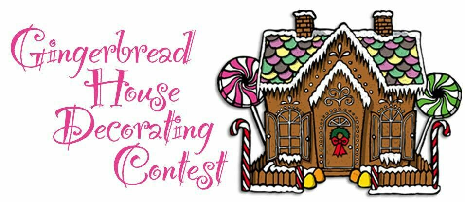 Gingerbread House Decorating Contest Saturday, Dec 19th at 1pm