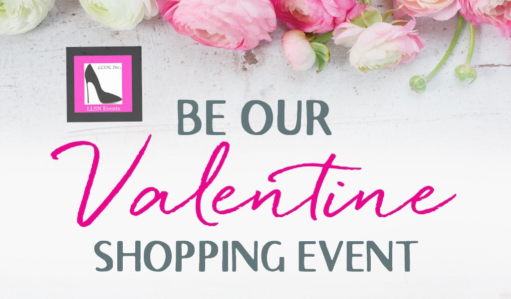 Be Our Valentine Shopping Event-February 6th 2021