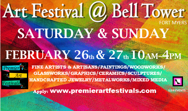 2 DAY Art Festival at Bell Tower in Fort Myers. MUST APPLY AND RECEIVE ACCEPTANCE BEFORE PURCHASING. Apply online at www.premierartfestivals.com