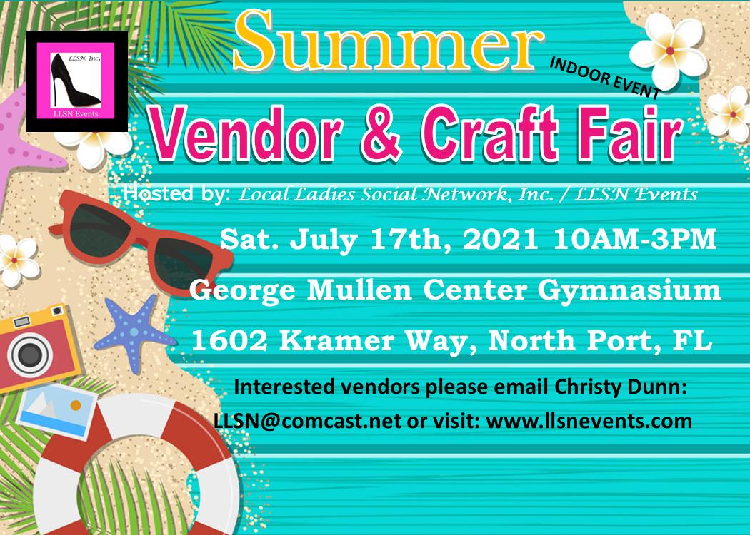 Summer Vendor & Craft Fair- Indoors in North Port, July 17th