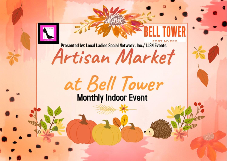 Artisan Market at Bell Tower - Saturday October 16th