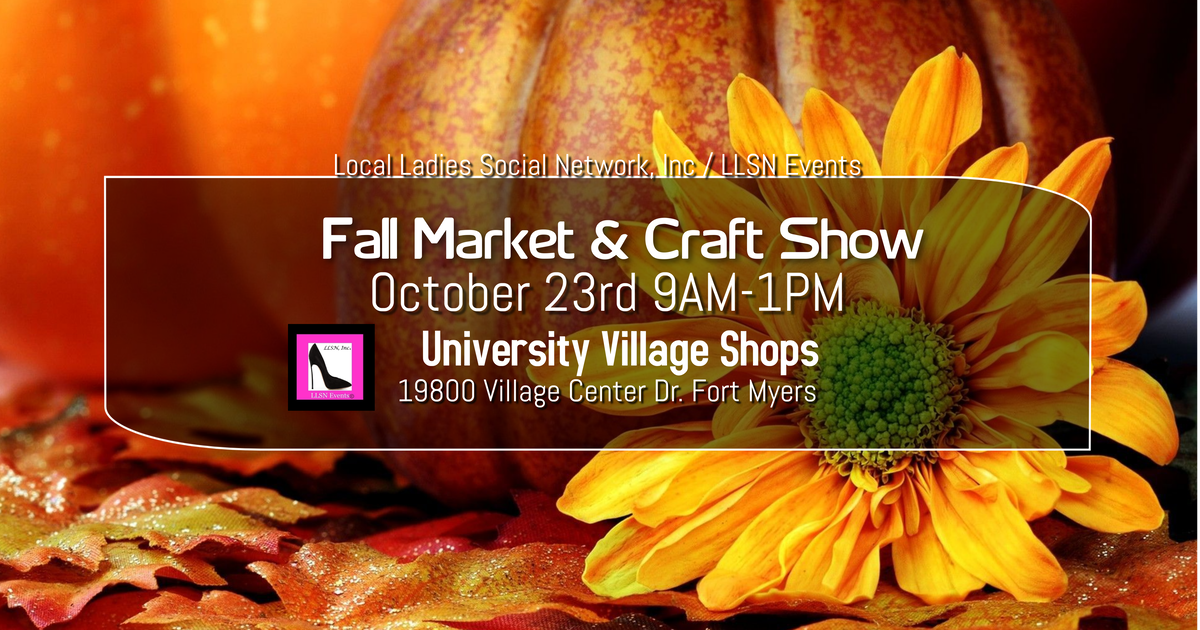 Fall Market & Craft Show, Fort Myers- October 23rd