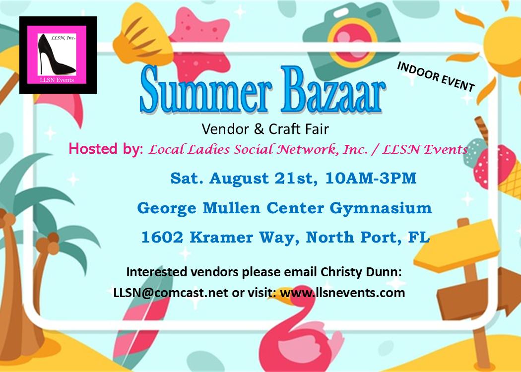 Summer Bazaar- Vendor & Craft Fair- Indoors in North Port, August 21st