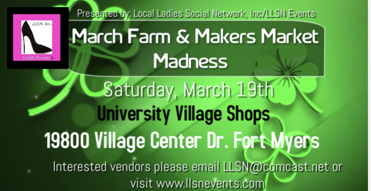 March Farm & Makers Market Madness- Fort Myers- March 19th
