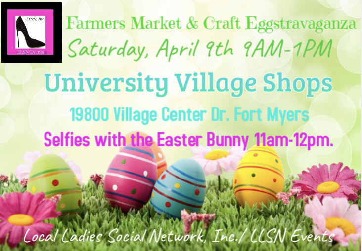 Farmers Market & Craft Eggtravaganza-Fort Myers- April 9th