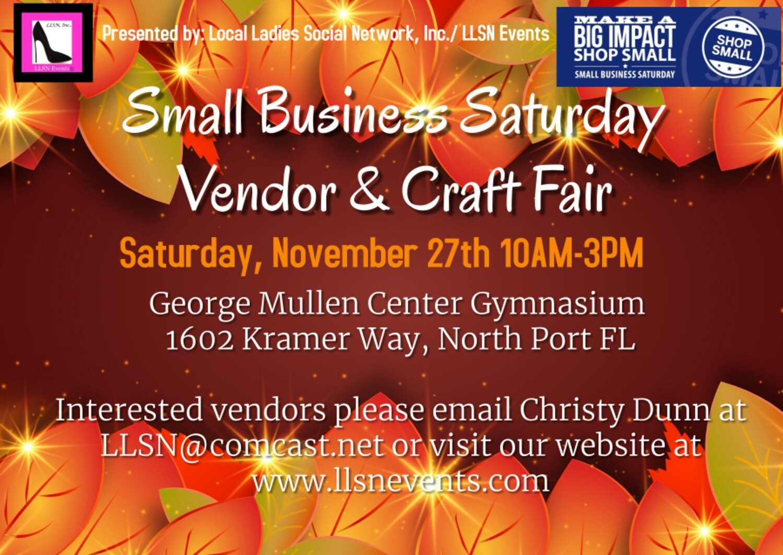 Small Business Saturday Vendor & Craft Fair- Indoors in North Port, November 27th